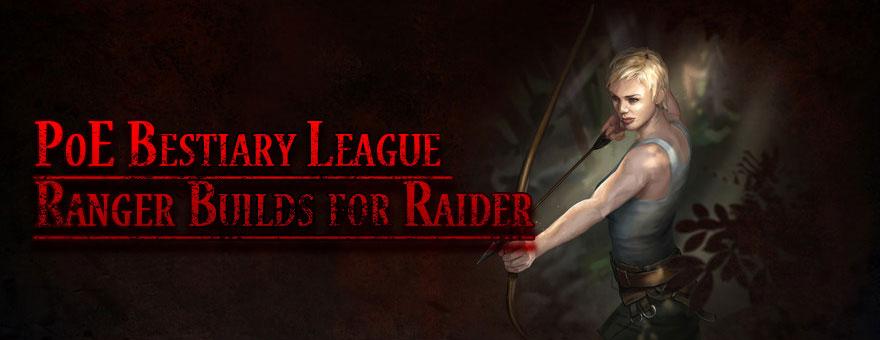 PoE Bestiary League Ranger Builds for Raider | Ugooi Divination